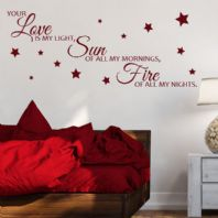 Your Love is my Light, Sun of all my Mornings, Fire of all my Nights ~ Wall sticker / decals